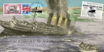 07.05.2015 The Sinking of RMS Lusitania The Great War Bradbury, BFDC No.314