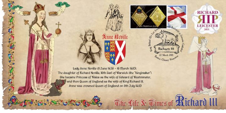 Life & Times of Richard III (3), Anne Neville